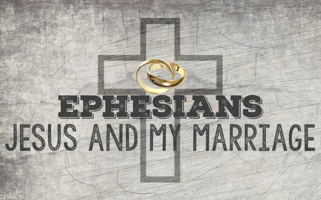 Jesus and My Marriage